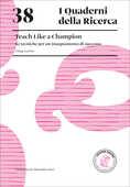 Libro Teach like a champion. 62 tecniche per un insegnamento di successo Doug Lemov