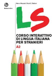 Vastese1902.it LS. Corso interattivo di lingua italiana per stranieri. A2 Image