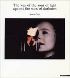 Libro The war of the sons of lights against the sons of darkness Amos Gitai