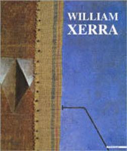 Libro William Xerra. La soglia del visibile. Catalogo della mostra (Milano, 1995). Ediz. italiana e inglese