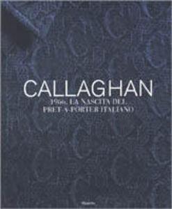 Libro Callaghan 1966. La nascita del prêt-à-porter italiano Bonizza Giordani Aragno