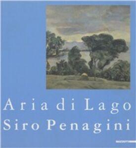 Foto Cover di Sirio Penagini. Aria di lago. Catalogo della mostra (Luino, 1999), Libro di  edito da Mazzotta