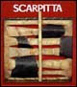 Foto Cover di Scarpitta. Catalogo della mostra (Bagheria, 1999). Ediz. italiana e inglese, Libro di  edito da Mazzotta