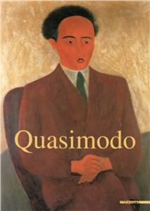 Libro Quasimodo. Catalogo della mostra (Milano, 1 dicembre 1999-30 gennaio 2000). Ediz. illustrata