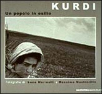I kurdi. Un popolo in esilio