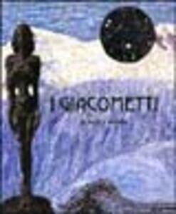 Libro Die familie Giacometti. Das Tal, die Welt. Catalogo della mostra (Mannheim, 4 giugno-17 settembre 2000). Ediz. tedesca Pietro Bellasi , Marco Obrist , Chasper Pult