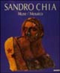 Libro Sandro Chia. Muse/mosaico. Catalogo della mostra (Ravenna, 2000)