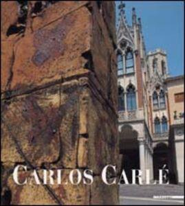 Foto Cover di Carlos Carlè. Presenze lontane. Catalogo della mostra (Padova, 2000), Libro di  edito da Mazzotta