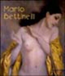 Libro Mario Bettinelli. Pittore e caricaturista 1880-1953. Catalogo della mostra (Treviglio, 2000)