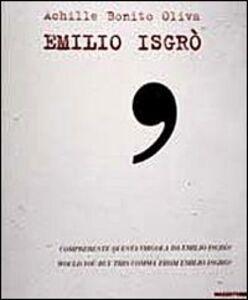Libro Emilio Isgrò. Mostra antologica. Catalogo della mostra (Palermo, 2001). Ediz. italiana e inglese
