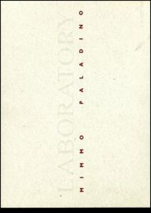 Libro Laboratory di Mimmo Paladino. Catalogo della mostra (Praga, 19 ottobre-16 novembre 2000). Ediz. italiana e ceca