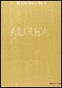 Libro Aurea. De Filippi, Del Pezzo, Pizzi. Catalogo della mostra (Gorla Maggiore, 23 aprile-10 giugno 2001)