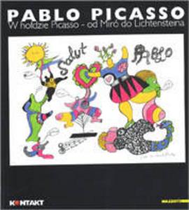 Libro Omaggio a Picasso. Da Mirò a Liechtenstein. Catalogo della mostra (Milano, 2001)
