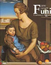 Achille Funi 1890-1972. L'artista e Milano. Catalogo della mostra (Milano, 2001-2002)