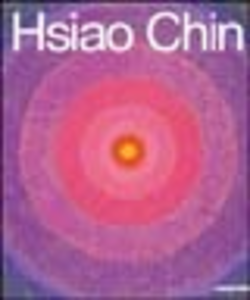 Libro Hsiao Chin. Opere 1958-2002