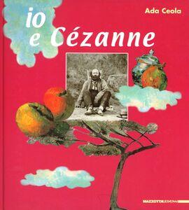 Io e Cézanne