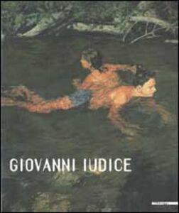 Libro Giovanni Iudice. Dipinti e disegni