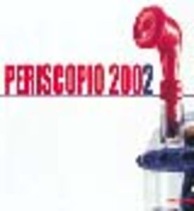 Libro Periscopio 2002 Paolo Campiglio , Angela Madesani , Francesco Tedeschi