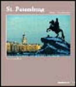 Foto Cover di St. Petersburg. Ediz. italiana, inglese e russa, Libro di Andrea Battaglini,Serena Vitale, edito da Mazzotta
