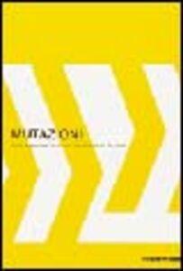 Mutazioni. Sogni e segni del XX secolo da De Chirico a De Maria. Catalogo della mostra (Gavirate, 23 febbraio-27 aprile 2003)