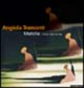 Foto Cover di Angiola Tremonti. Mabilla Mater dulcissima. Ediz. italiana e inglese, Libro di  edito da Mazzotta