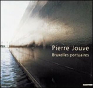 Libro Pierre Jouve. Brusselse Haven Pierre Jouve