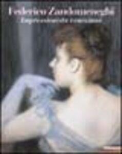 Foto Cover di Federico Zandomeneghi. Impressionista veneziano. Catalogo della mostra (Milano, 20 febbraio-6 giugno 2004), Libro di  edito da Mazzotta