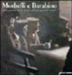 Libro Morbelli e Barabino. Dalla poetica della natura all'impegno del sociale Raffaele De Grada