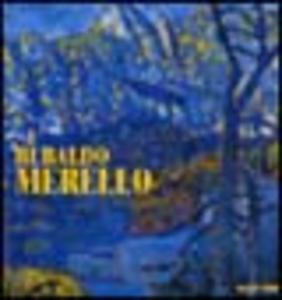 Libro Rubaldo Merello. Ediz. illustrata Gianfranco Bruno