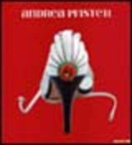 Libro Andrea Pfister. Sogni, arte, scarpe. Catalogo della mostra (Vigevano, 16 settembre 2004-14 novembre 2004)