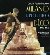 Milano e l'eclettico d co (1900-1950)