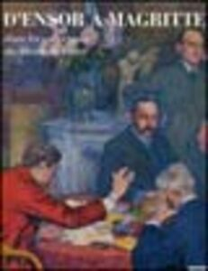 Libro D'Ensor à Magritte. Catalogo della mostra (Lodève, 19 novembre 2004-27 febbraio 2005). Ediz. francese e inglese