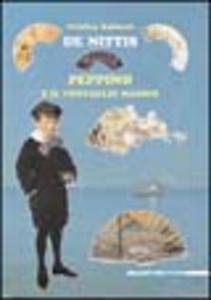 Libro De Nittis. Peppino e il ventaglio magico Cristina Baldacci