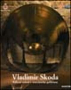 Foto Cover di Vladimir Skoda. Riflessi celesti e meccaniche galileiane. Ediz. italiana e inglese, Libro di AA.VV edito da Mazzotta