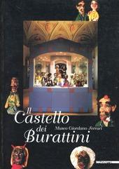 Il castello dei burattini. Museo Giordano Ferrari. Catalogo della mostra