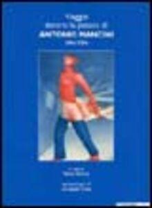 Libro Viaggio dentro la pittura di Antonio Mancini 1984-2004