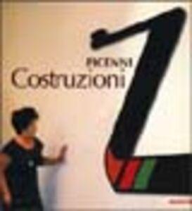 Libro Picenni. Costruzioni 1978-1983; 1995-1998. L'immaginaria realtà Elena Pontiggia , Giuseppe Pontiggia , Meeten Nasr