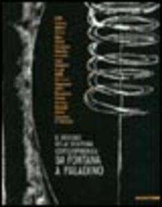 Libro Il disegno della scultura contemporanea da Fontana a Paladino. Ediz. italiana e inglese