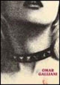 Foto Cover di Omar Galliani. La figlia era nuda, Libro di Giorgio Soavi, edito da Mazzotta