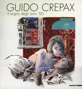 Libro Guido Crepax. Il sogno degli anni '60