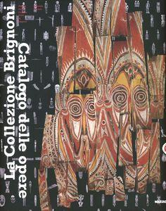Foto Cover di La collezione Brignoni. Catalogo delle opere. Museo delle Culture. Città di Lugano. Vol. 2, Libro di  edito da Mazzotta