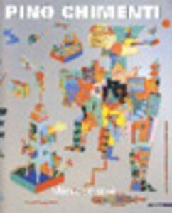 Libro Pino Chimenti. Microcosmi. Ediz. italiana e inglese