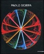 Paolo Scirpa. Ediz. italiana e inglese
