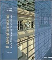 Il metaformismo. L'arte contemporanea nei civici musei. Catalogo della mostra (Genova, Galata Museo del Mare 10 maggio-31 agosto 2012)