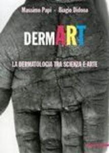 Foto Cover di DermArt. La dermatologia tra scienza e arte, Libro di  edito da Mazzotta