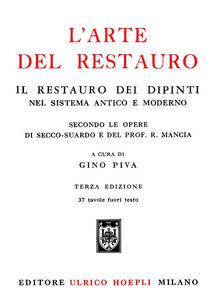 Libro L' arte del restauro Gino Piva