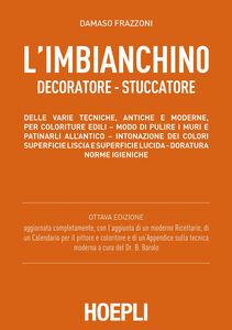Libro L' imbianchino decoratore stuccatore D. Frazzoni