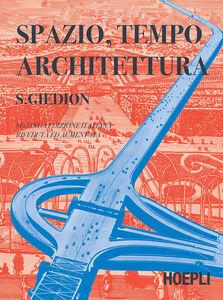 Libro Spazio, tempo ed architettura Siegfried Giedion