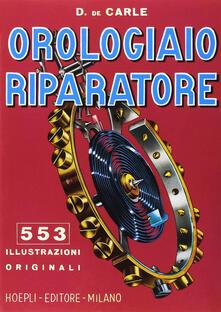 Orologiaio riparatore. Tecnica e pratica.pdf