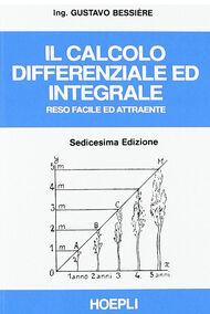Il calcolo differenziale ed integrale reso facile ed attraente